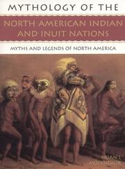 Cover of: The North American Indians and Inuit Nations | Brian L. Molyneaux