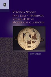 Cover of: Virginia Woolf, Jane Ellen Harrison, and the Spirit of Modernist Classicism