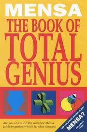 Cover of: Mensa: the Book of Total Genius: Are You a Genius? The Complete Mensa Guide to Genuis