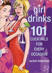 Cover of: Girl Drinks | Rachel Federman