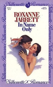Cover of: In Name Only (Silhouette Romance, #175) |