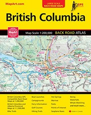Cover of: Bristish Columbia Back Road Atlas