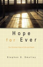Hope for Ever by Stephen S. Smalley