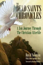 Cover of: The Dead Saints Chronicles