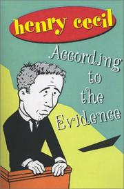 Cover of: According to the Evidence