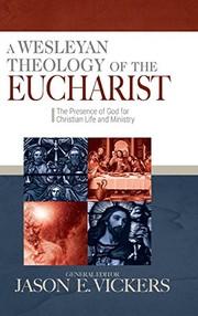 Wesleyan theology of the eucharist
