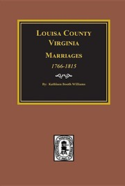 Cover of: Louisa County, Virginia Marriages, 1766-1815.