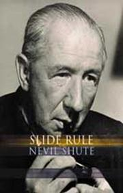 Cover of: Slide rule: the autobiography of an engineer