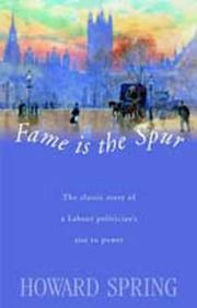 Fame is the spur by Howard Spring