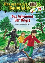 Das magische Baumhaus junior 05 - Das Geheimnis der Ninjas ...