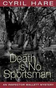 Cover of: Death is No Sportsman (Inspector Mallett Mystery)
