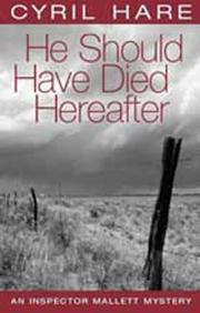 Cover of: He Should Have Died Thereafter (Inspector Mallett Mystery)