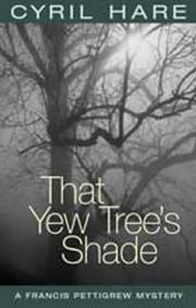 Cover of: That Yew Tree's Shade