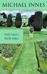 Cover of: Old Hall, New Hall | Michael Innes