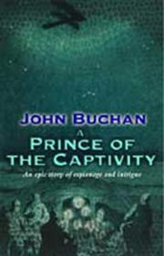 Cover of: A Prince of the Captivity | John Buchan