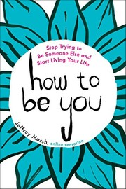 Cover of: How to Be You