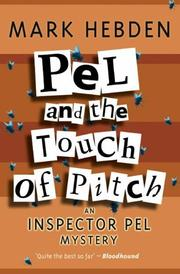 Cover of: Pel and the Touch of Pitch (Inspector Pel Mysteries)