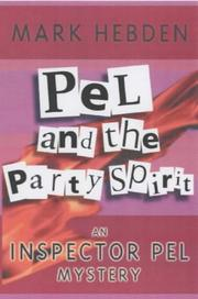 Cover of: Pel and the Party Spirit (Inspector Pel Mysteries)