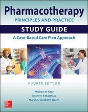 Cover of: Pharmacotherapy Principles and Practice Study Guide, Fourth Edition