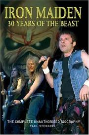 Cover of: Iron Maiden: 30 Years of the Beast: The Complete Unauthorised Biography