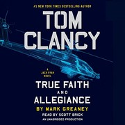 Cover of: Tom Clancy True Faith and Allegiance