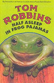 Cover of: Half asleep in frog pajamas