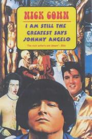 Cover of: I Am Still the Greatest Says Johnny Angelo