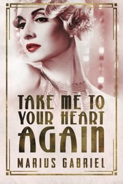 Cover of: Take Me To Your Heart Again