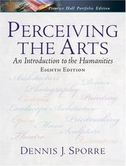 Perceiving the arts by Dennis J. Sporre