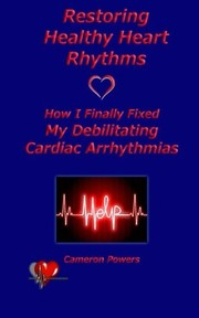 Cover of: Restoring Healthy Heart Rhythms
