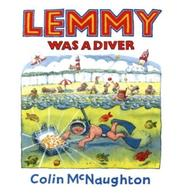 Cover of: Lemmy Was A Diver | Colin McNaughton