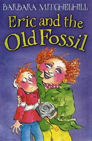 Cover of: Eric and the Old Fossil (Tiger)
