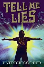 Cover of: Tell Me Lies | Patrick Cooper