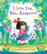 Cover of: I Love You, Blue Kangaroo (Board Book) (Blue Kangaroo)