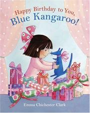 Cover of: Happy Birthday to You, Blue Kangaroo!