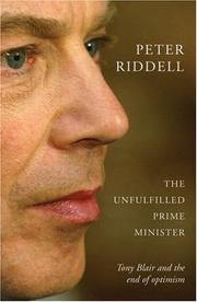Cover of: The Unfulfilled Prime Minister | Peter Riddell