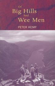 Cover of: Of Big Hills and Wee Men (Walk With Luath)