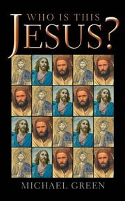Cover of: Who Is This Jesus? | Michael Green