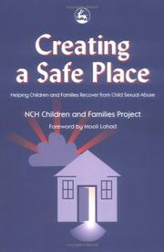 Cover of: Creating a Safe Place | Mooli Lahad