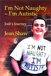 Cover of: I'm Not Naughty - I'm Autistic