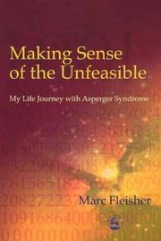 Cover of: Making Sense of the Unfeasible | Marc Fleisher