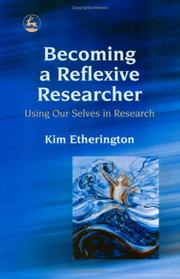 Cover of: Becoming a Reflexive Researcher | Kim Etherington
