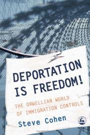 Deportation is freedom! by Cohen, Steve