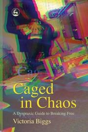 Cover of: Caged In Chaos | Victoria Biggs