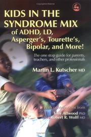 Cover of: Kids in the Syndrome Mix of ADHD, LD, Asperger