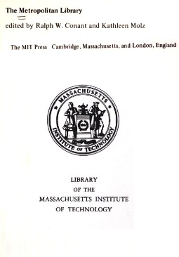 The Metropolitan library by Edited by Ralph W. Conant and Kathleen Molz