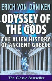 Cover of: Odyssey of the gods: the alien history of ancient Greece