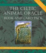 Cover of: The Celtic Animal Oracle Book and Card Pack