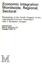 Cover of: Economic integration | International Economic Association. Congress