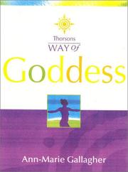 Way of the Goddess (Way of) by Anne M. Gallagher
